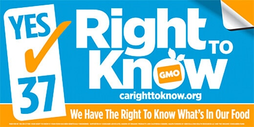 Yes on 37 - California Right to Know Genetically Engineered Food Act
