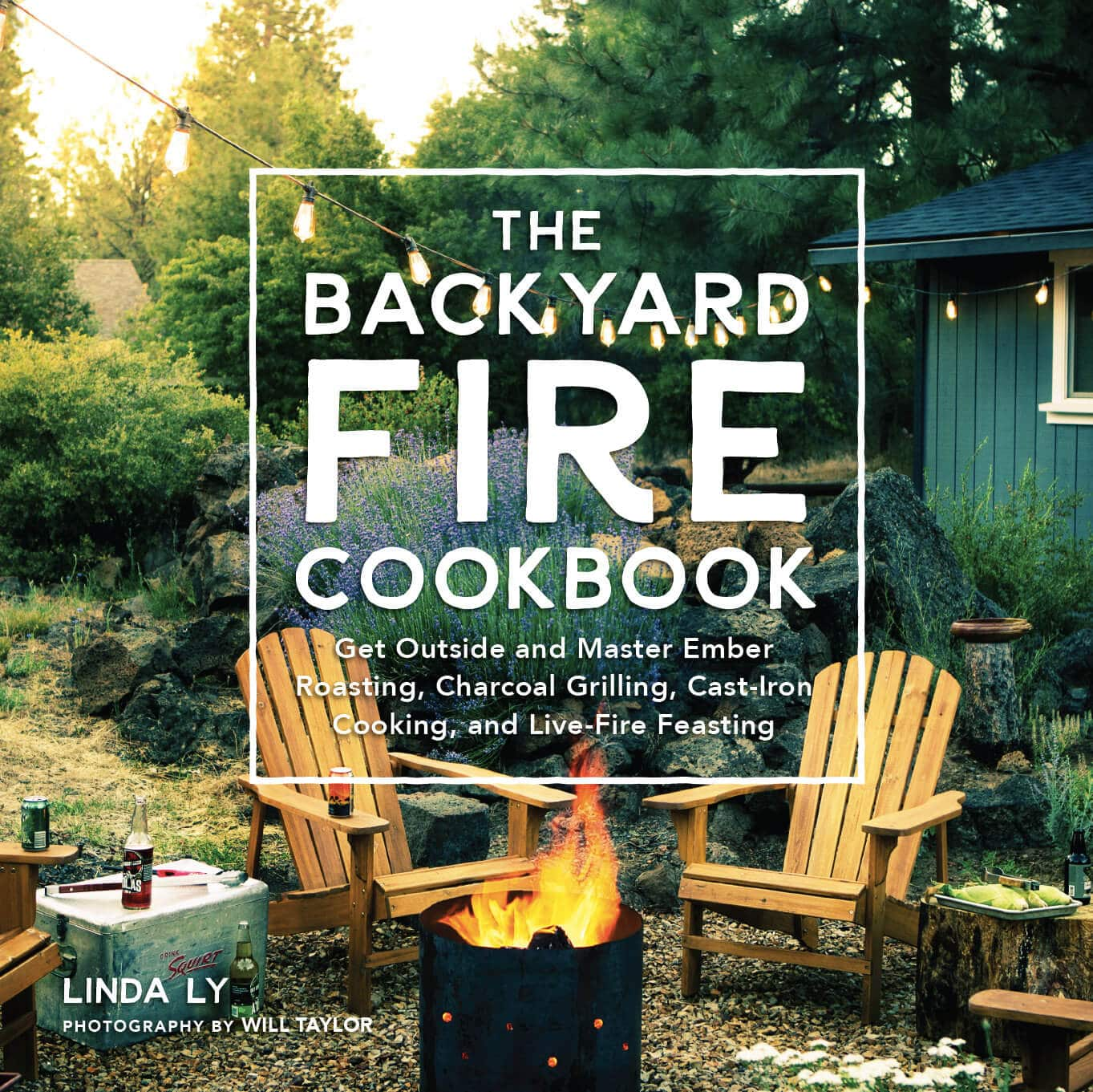 The Backyard Fire Cookbook is now available for preorder