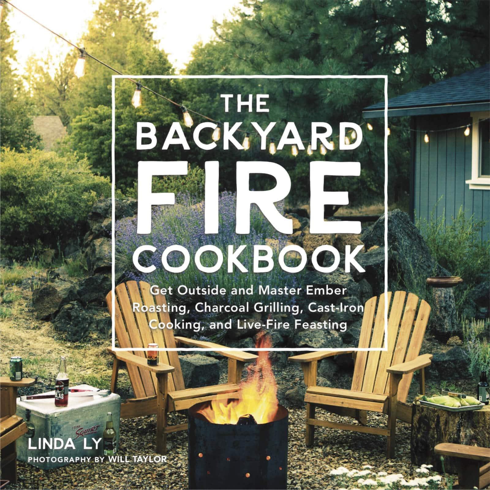 A sneek peek of The Backyard Fire Cookbook